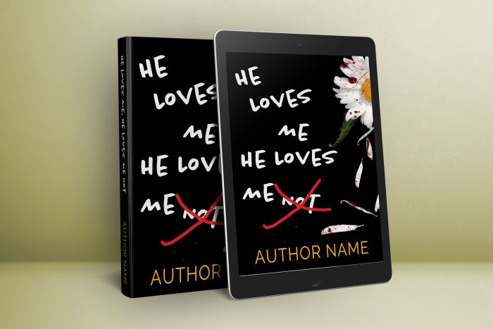 He Loves Me He Loves Me Not Mystery Thriller Premade Book Cover graphic