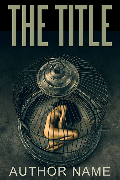 Caged woman thriller, mystery, suspense or nonfiction premade book cover